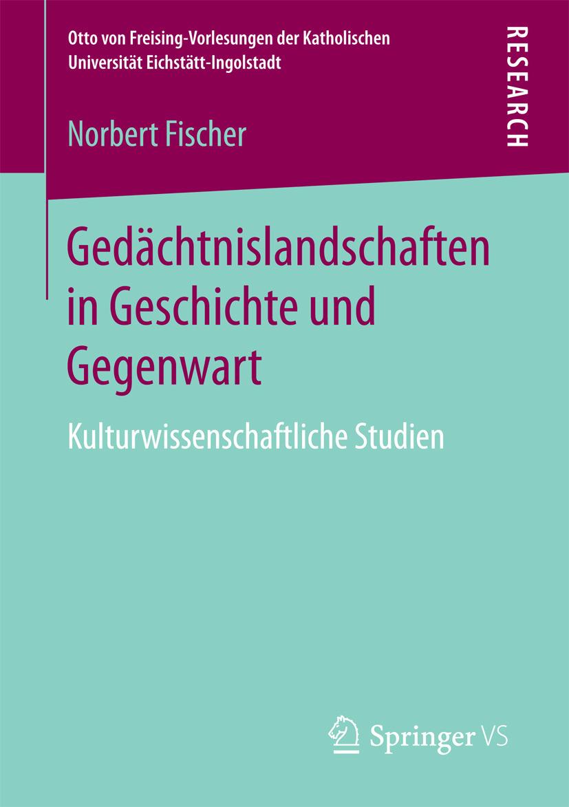 Fischer, Norbert - Gedächtnislandschaften in Geschichte und Gegenwart, ebook