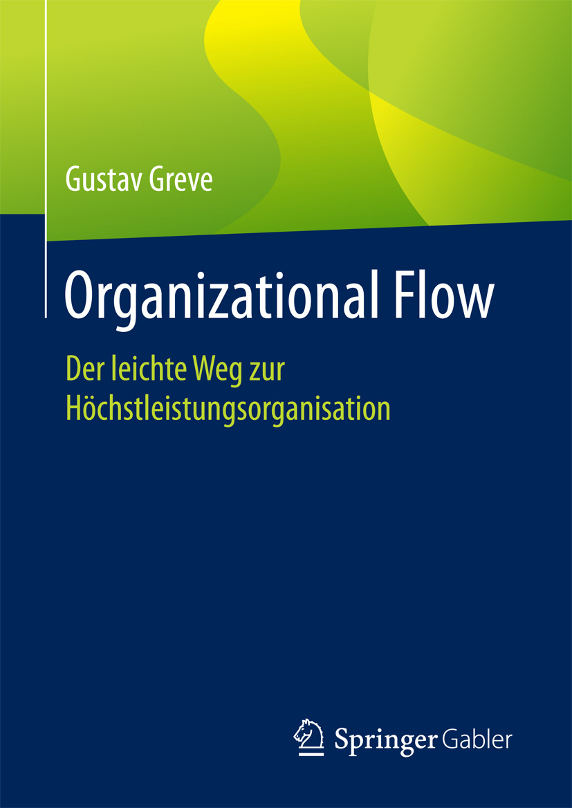 Greve, Gustav - Organizational Flow, ebook