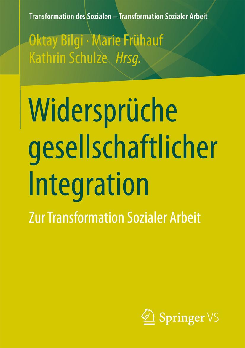 Bilgi, Oktay - Widersprüche gesellschaftlicher Integration, ebook
