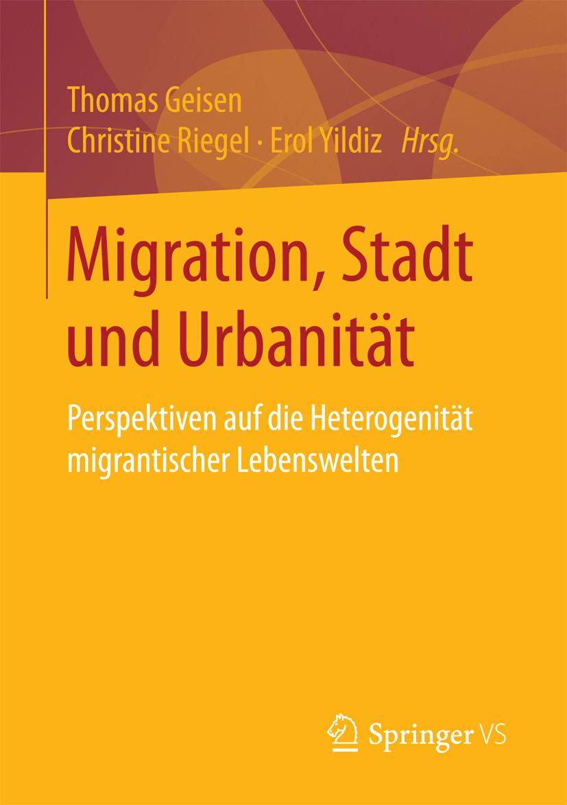 Geisen, Thomas - Migration, Stadt und Urbanität, ebook