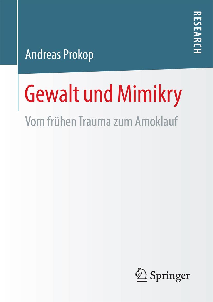 Prokop, Andreas - Gewalt und Mimikry, ebook