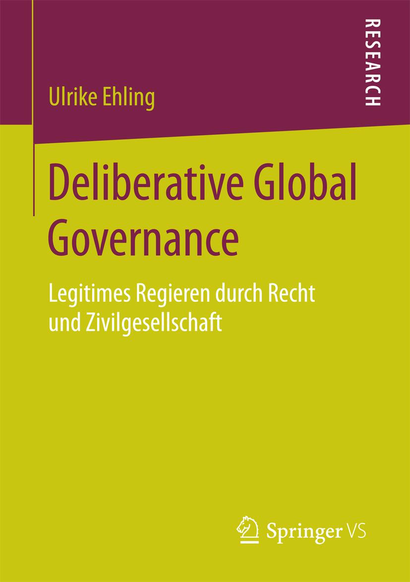 Ehling, Ulrike - Deliberative Global Governance, ebook