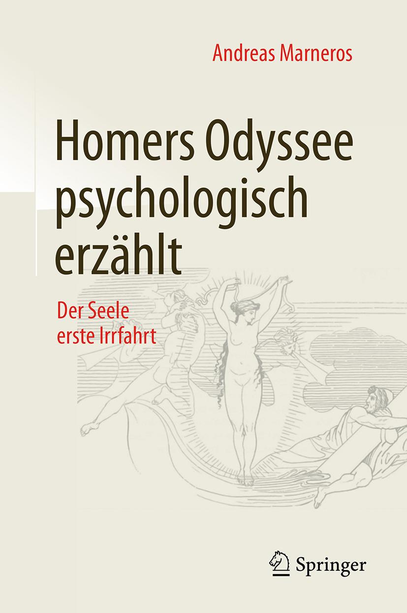 Marneros, Andreas - Homers Odyssee psychologisch erzählt, e-bok