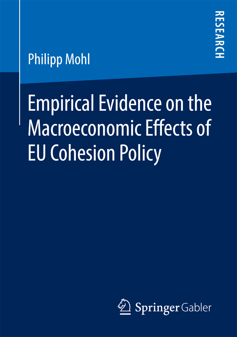 Mohl, Philipp - Empirical Evidence on the Macroeconomic Effects of EU Cohesion Policy, ebook