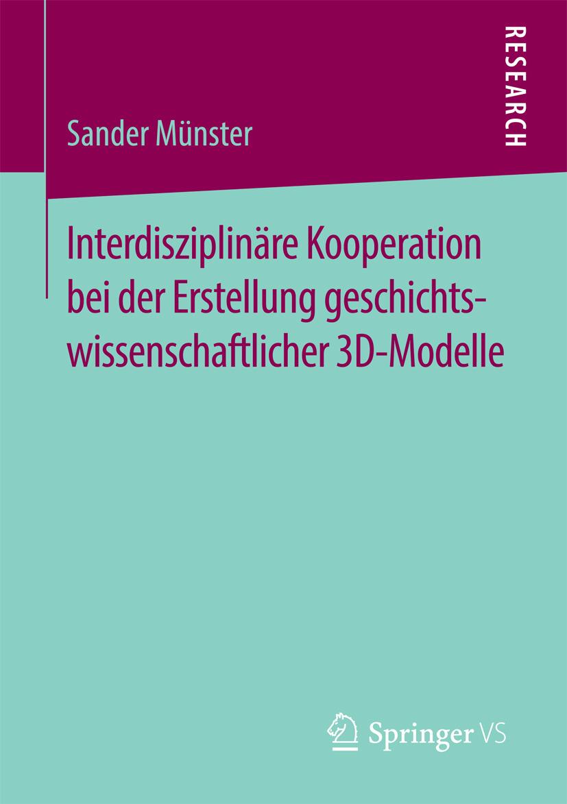 Münster, Sander - Interdisziplinäre Kooperation bei der Erstellung geschichtswissenschaftlicher 3D-Modelle, ebook