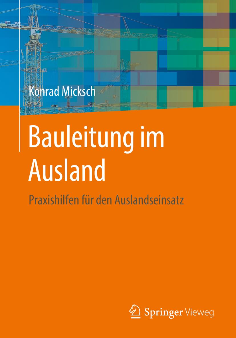 Micksch, Konrad - Bauleitung im Ausland, ebook