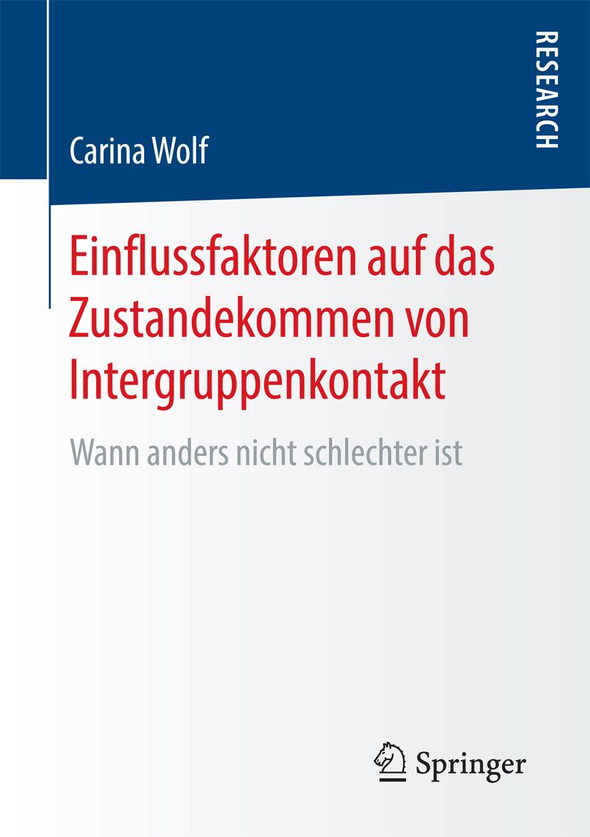 Wolf, Carina - Einflussfaktoren auf das Zustandekommen von Intergruppenkontakt, ebook