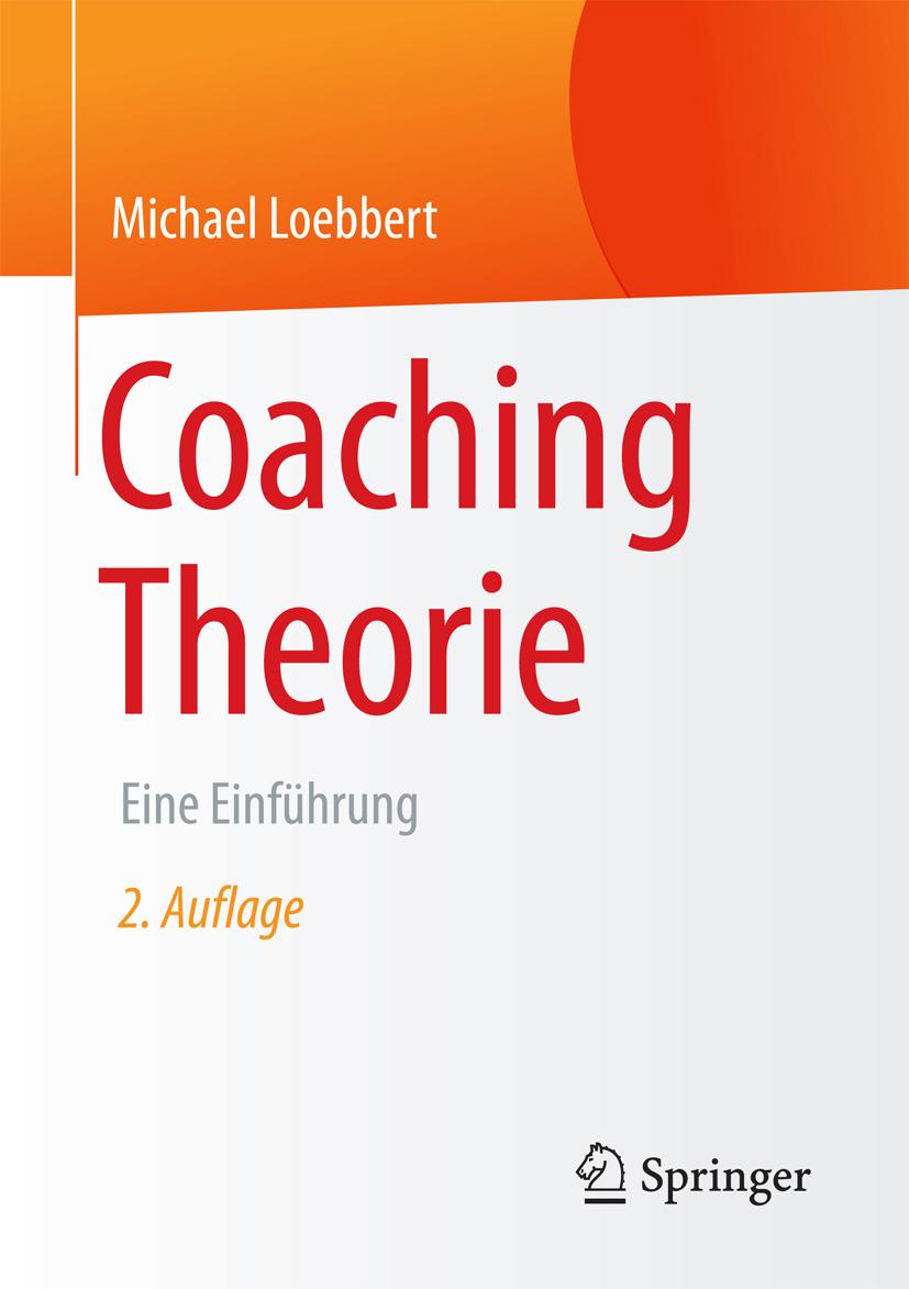 Loebbert, Michael - Coaching Theorie, e-bok