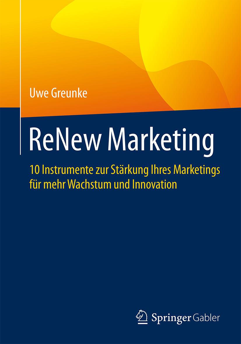 Greunke, Uwe - ReNew Marketing, ebook