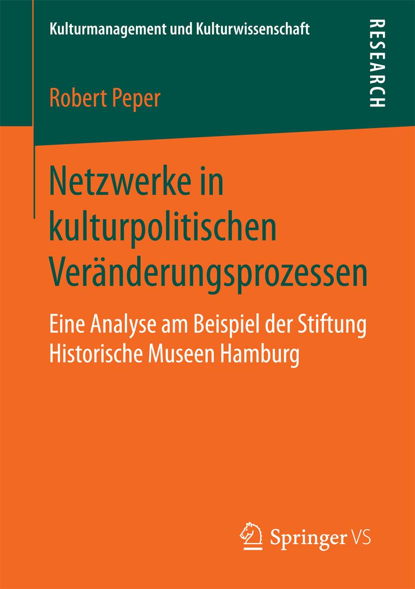 Peper, Robert - Netzwerke in kulturpolitischen Veränderungsprozessen, ebook