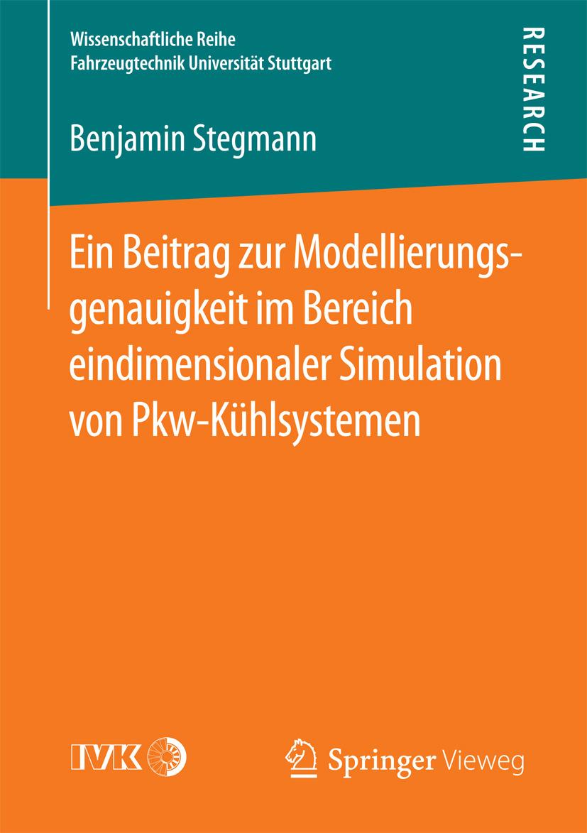 Stegmann, Benjamin - Ein Beitrag zur Modellierungsgenauigkeit im Bereich eindimensionaler Simulation von Pkw-Kühlsystemen, ebook