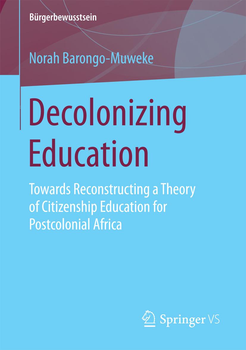 Barongo-Muweke, Norah - Decolonizing Education, ebook