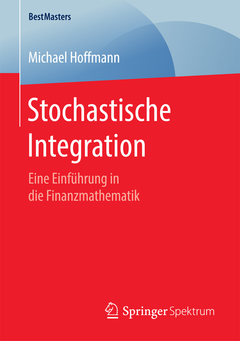 Hoffmann, Michael - Stochastische Integration, ebook