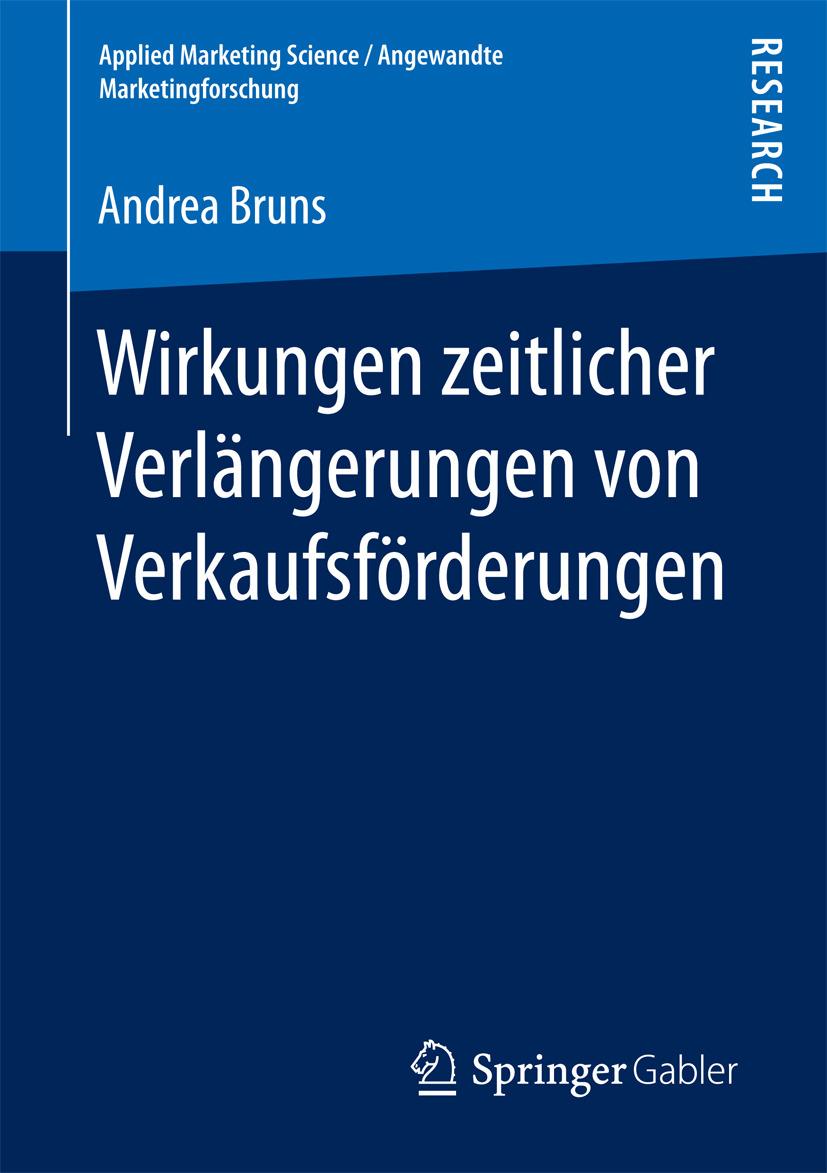 Bruns, Andrea - Wirkungen zeitlicher Verlängerungen von Verkaufsförderungen, ebook
