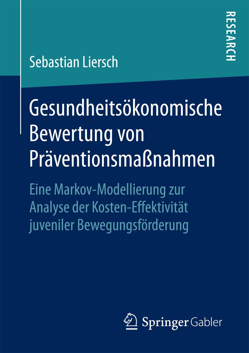 Liersch, Sebastian - Gesundheitsökonomische Bewertung von Präventionsmaßnahmen, ebook