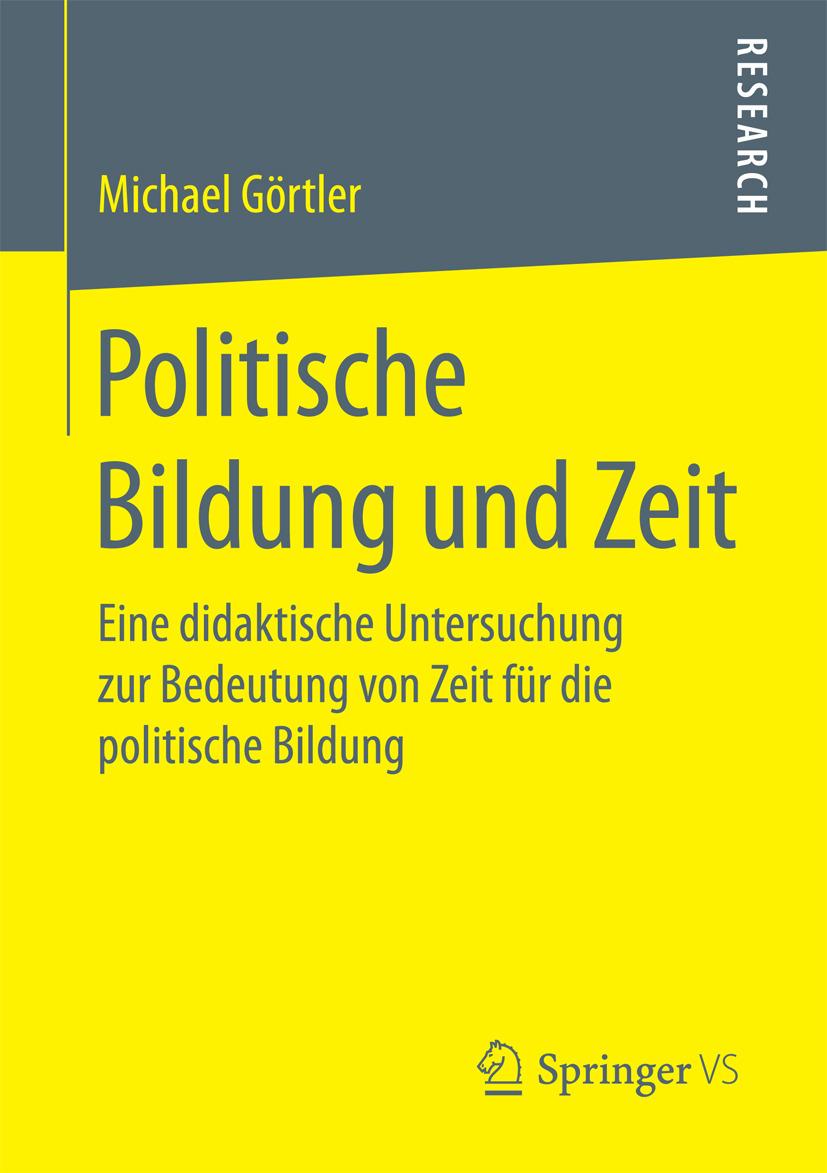 Görtler, Michael - Politische Bildung und Zeit, ebook