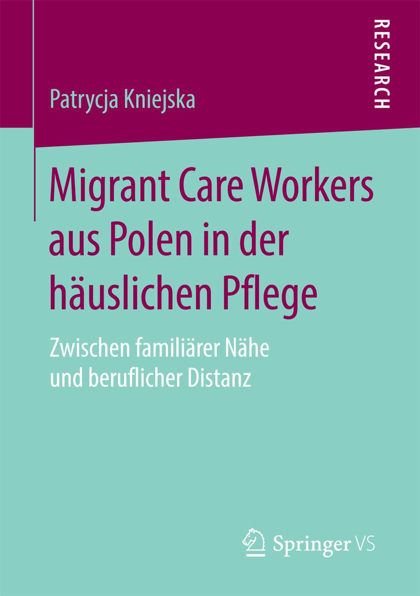 Kniejska, Patrycja - Migrant Care Workers aus Polen in der häuslichen Pflege, e-kirja