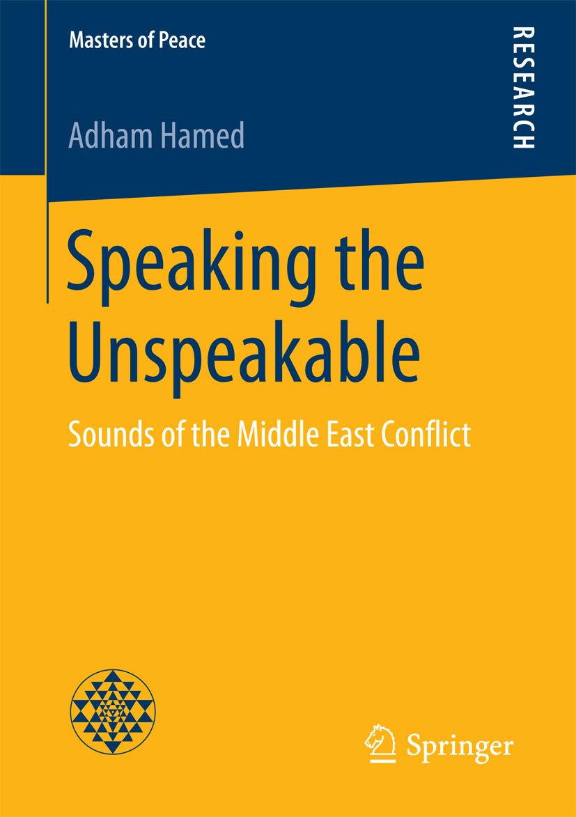 Hamed, Adham - Speaking the Unspeakable, ebook