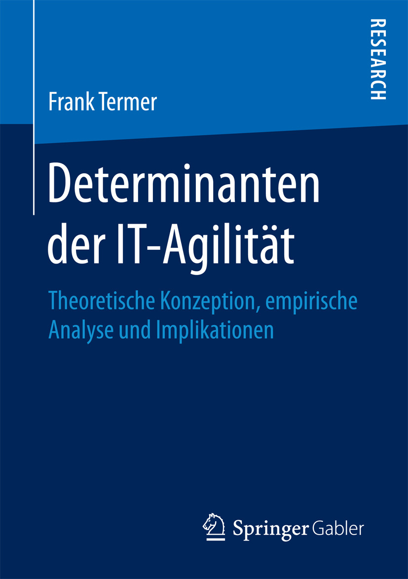Termer, Frank - Determinanten der IT-Agilität, e-bok