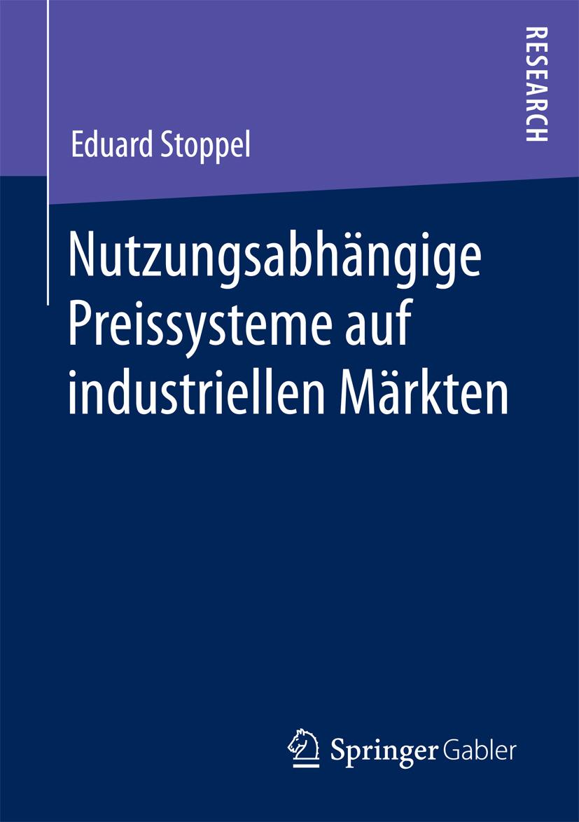 Stoppel, Eduard - Nutzungsabhängige Preissysteme auf industriellen Märkten, ebook