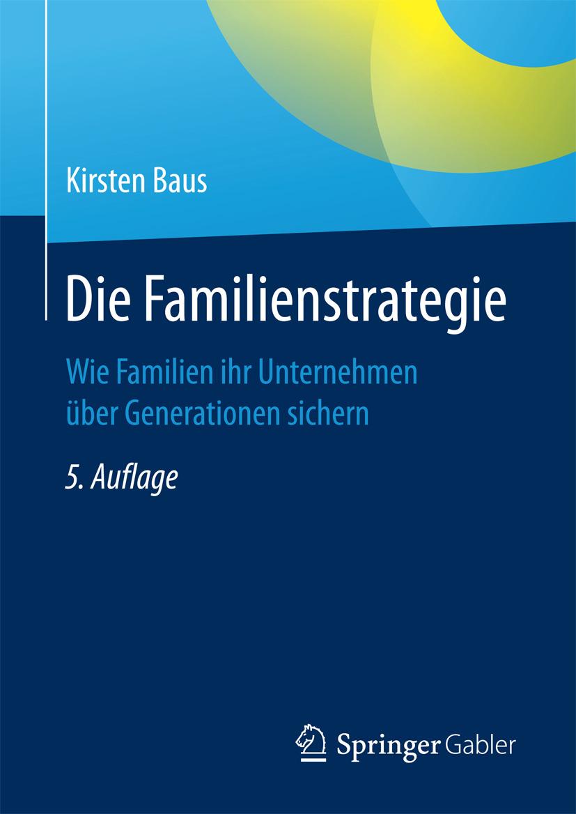 Baus, Kirsten - Die Familienstrategie, ebook