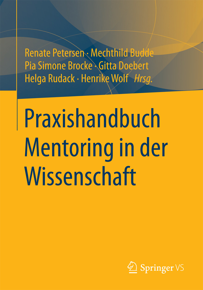 Brocke, Pia Simone - Praxishandbuch Mentoring in der Wissenschaft, ebook