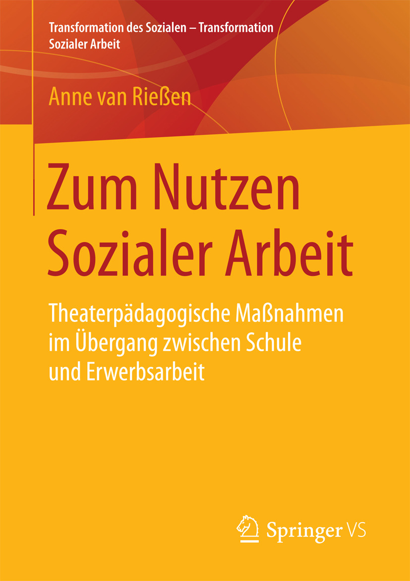 Rießen, Anne van - Zum Nutzen Sozialer Arbeit, ebook
