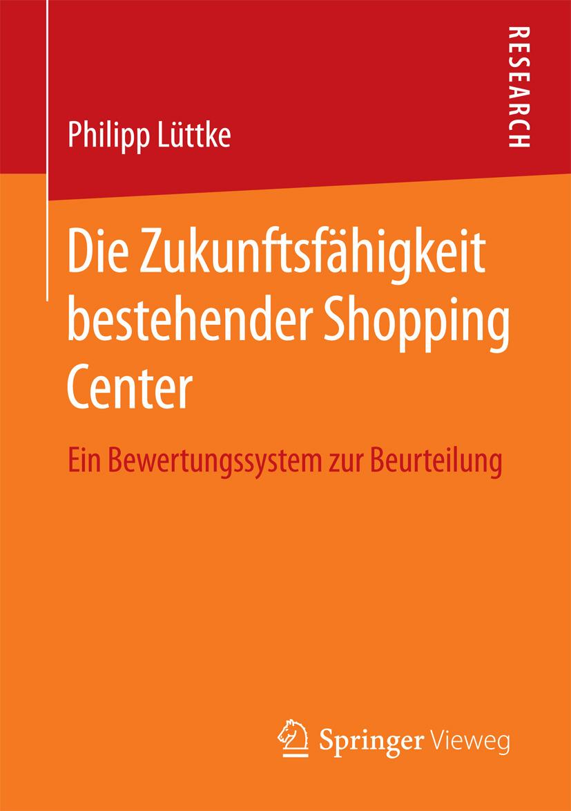 Lüttke, Philipp - Die Zukunftsfähigkeit bestehender Shopping Center, e-bok