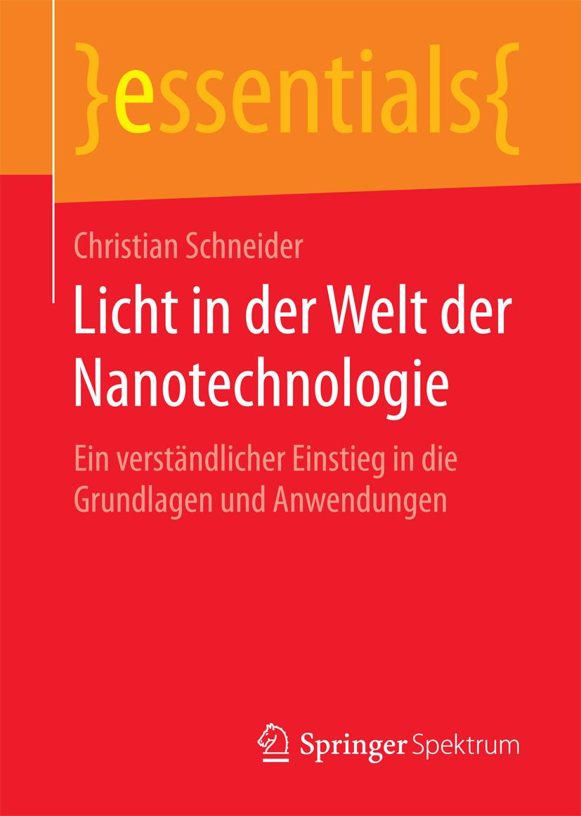 Schneider, Christian - Licht in der Welt der Nanotechnologie, ebook
