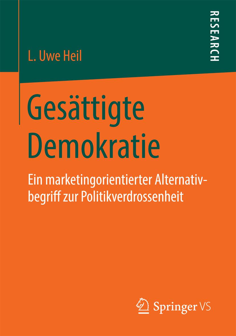 Heil, L. Uwe - Gesättigte Demokratie, ebook
