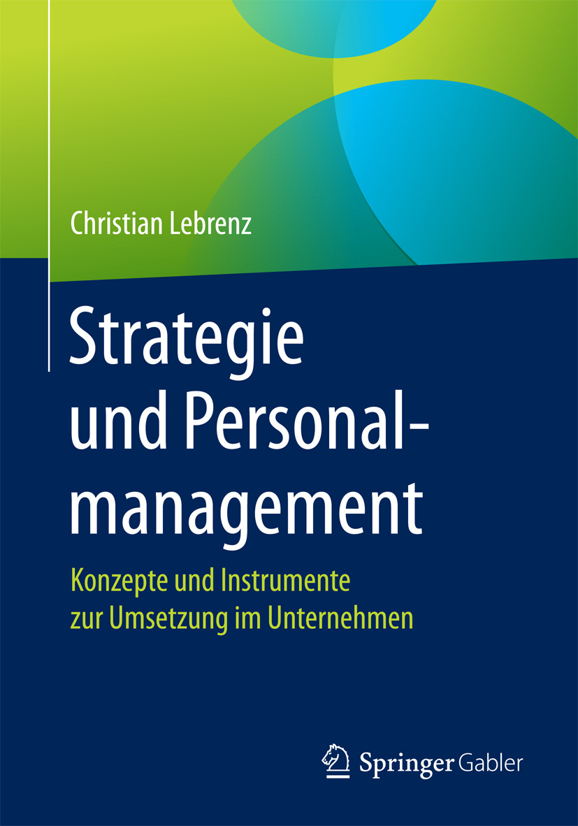 Lebrenz, Christian - Strategie und Personalmanagement, ebook
