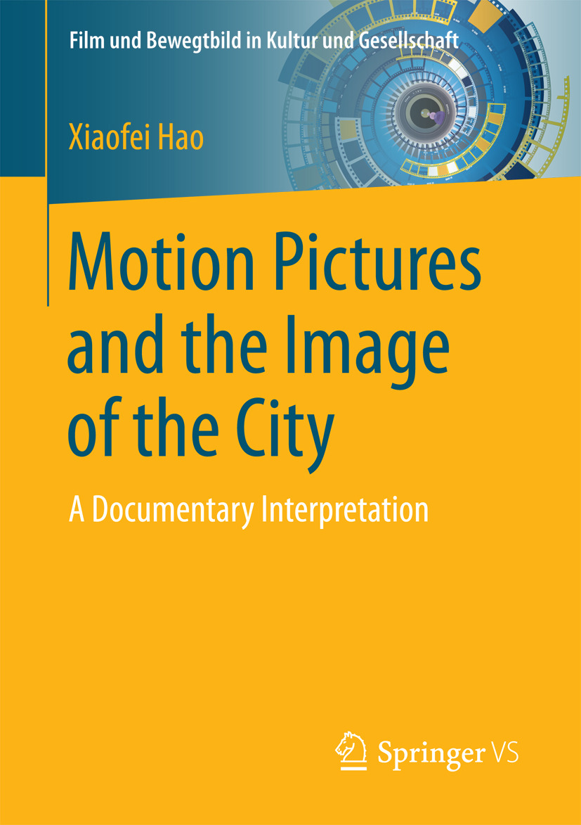 Hao, Xiaofei - Motion Pictures and the Image of the City, ebook