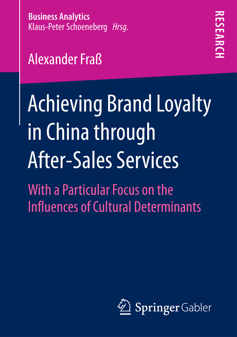 Fraß, Alexander - Achieving Brand Loyalty in China through After-Sales Services, ebook