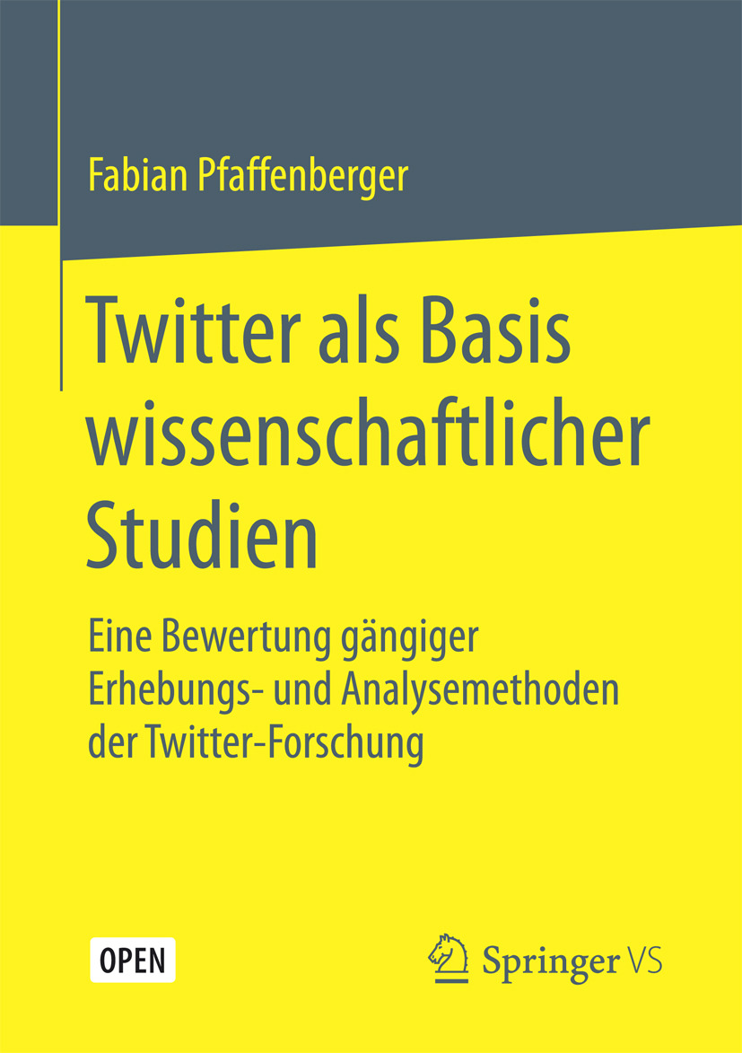 Pfaffenberger, Fabian - Twitter als Basis wissenschaftlicher Studien, ebook