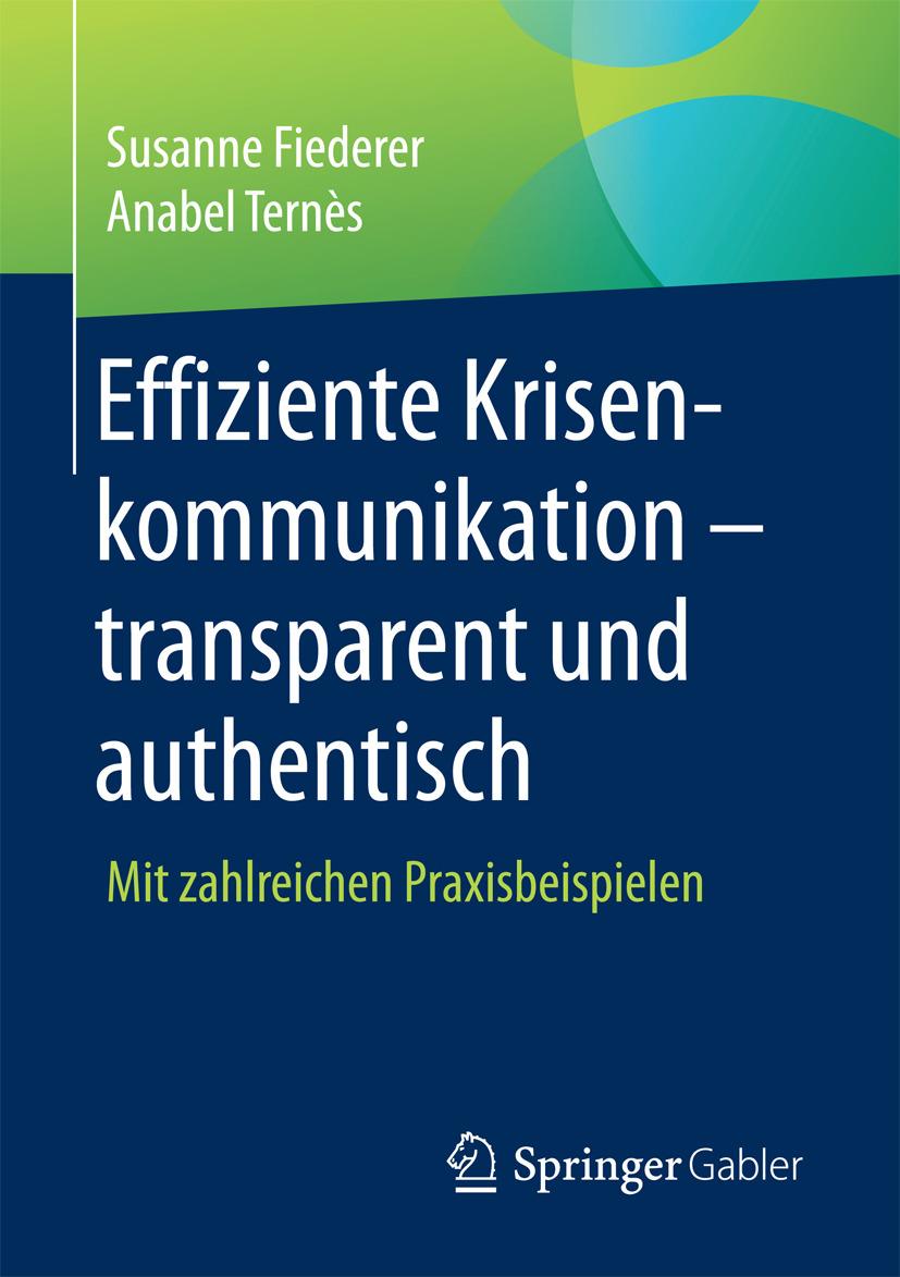 Fiederer, Susanne - Effiziente Krisenkommunikation – transparent und authentisch, ebook