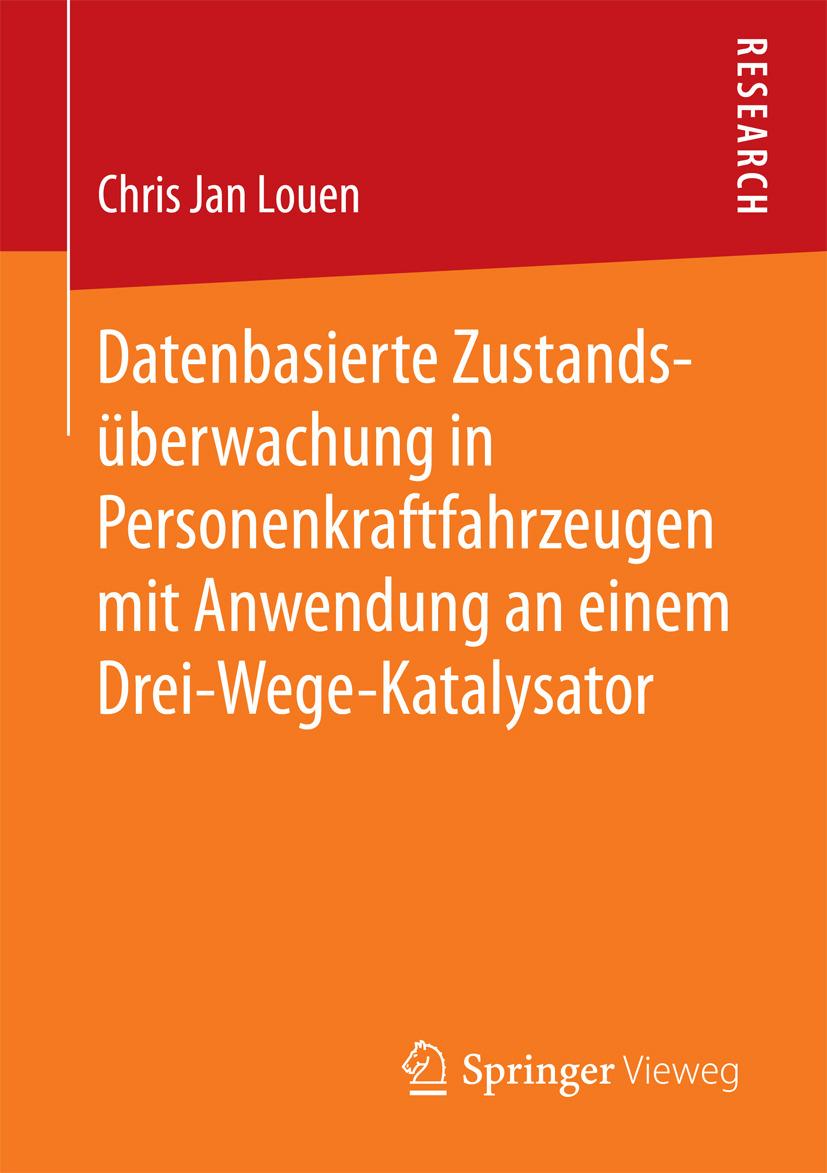 Louen, Chris Jan - Datenbasierte Zustandsüberwachung in Personenkraftfahrzeugen mit Anwendung an einem Drei-Wege-Katalysator, ebook