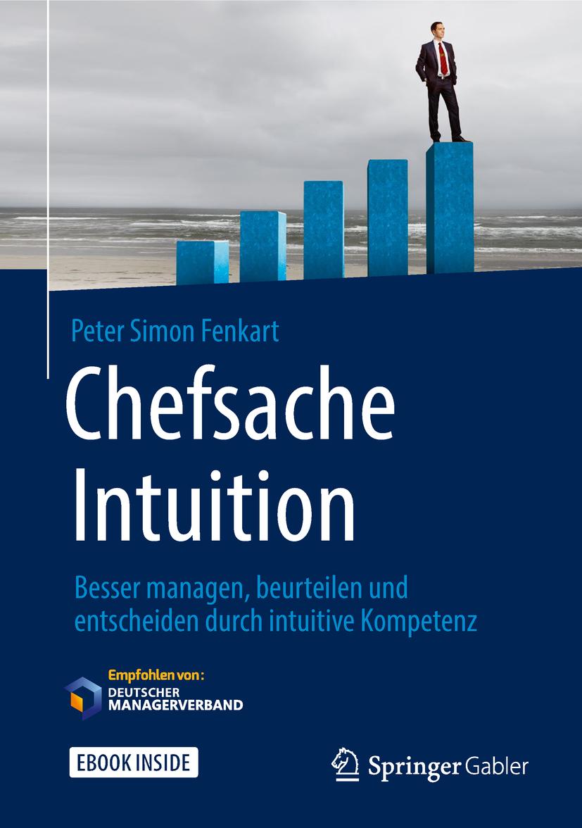 Fenkart, Peter Simon - Chefsache Intuition, e-kirja