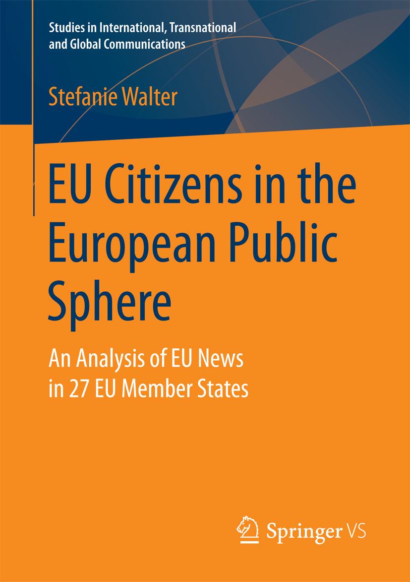 Walter, Stefanie - EU Citizens in the European Public Sphere, ebook