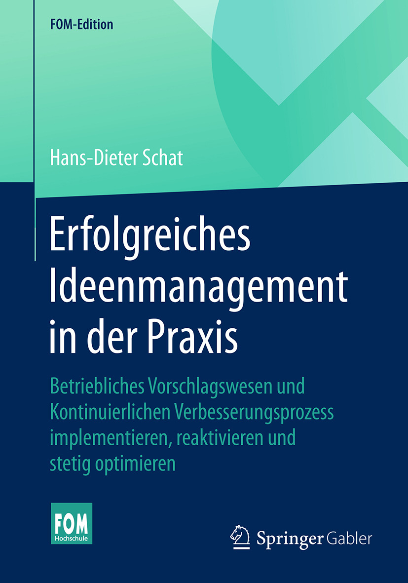 Schat, Hans-Dieter - Erfolgreiches Ideenmanagement in der Praxis, ebook