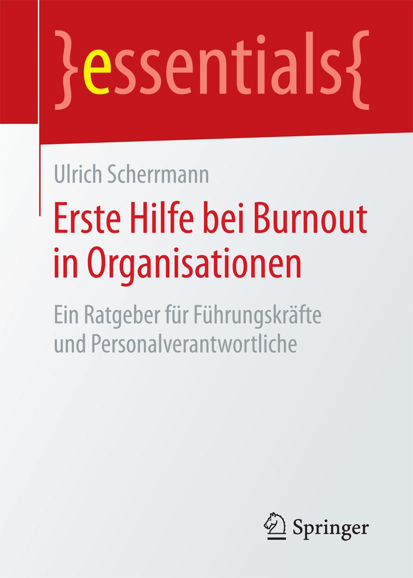 Scherrmann, Ulrich - Erste Hilfe bei Burnout in Organisationen, ebook