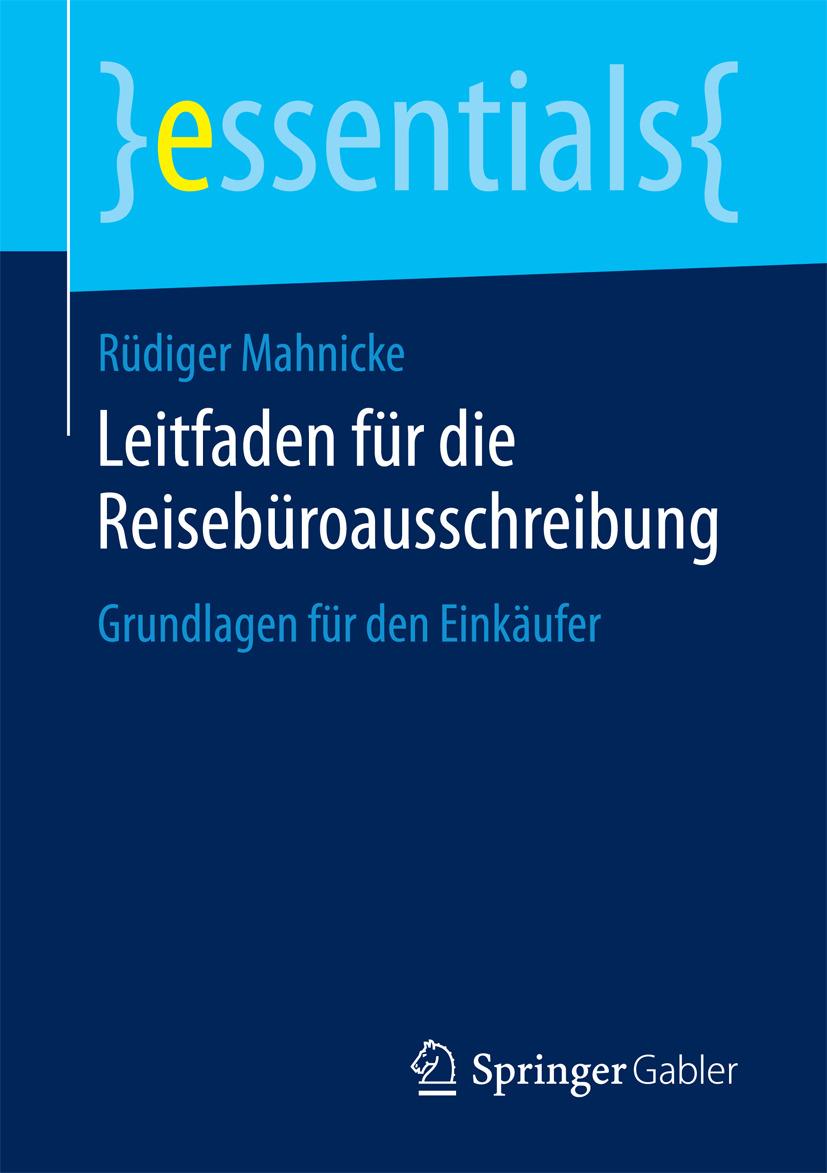 Mahnicke, Rüdiger - Leitfaden für die Reisebüroausschreibung, ebook
