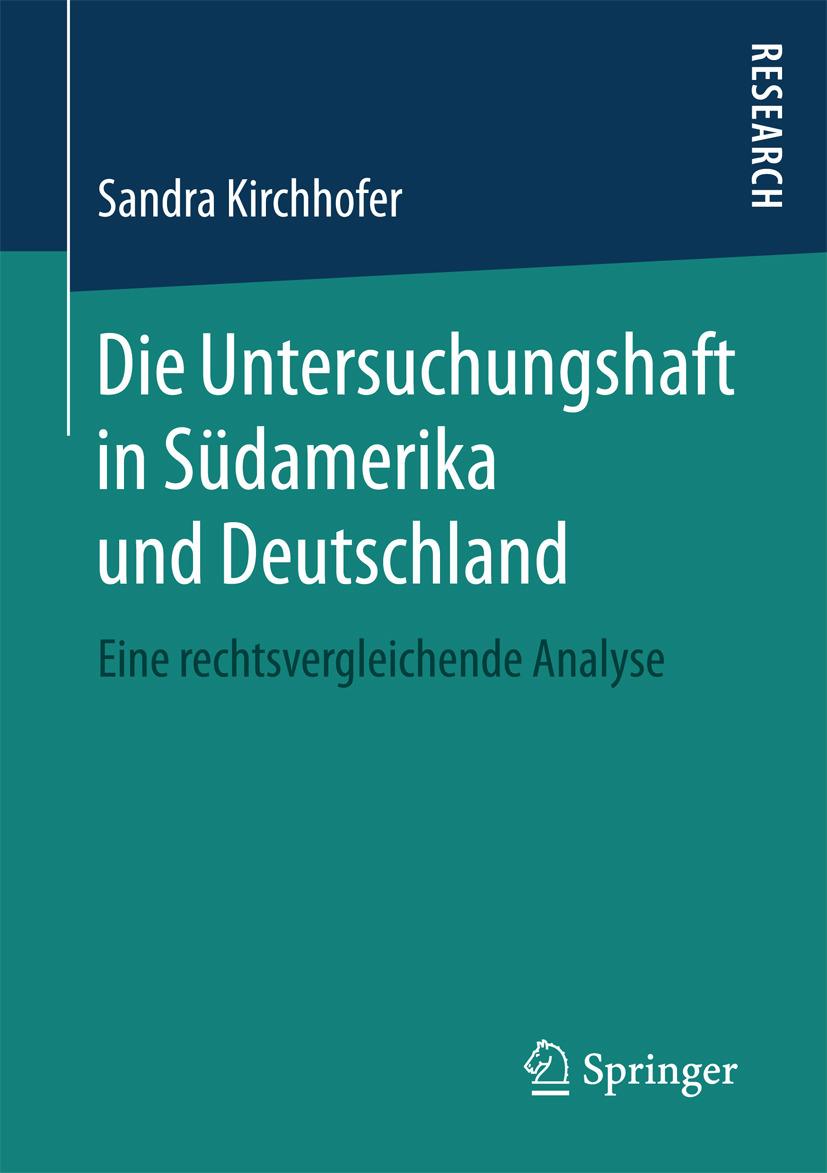 Kirchhofer, Sandra - Die Untersuchungshaft in Südamerika und Deutschland, ebook