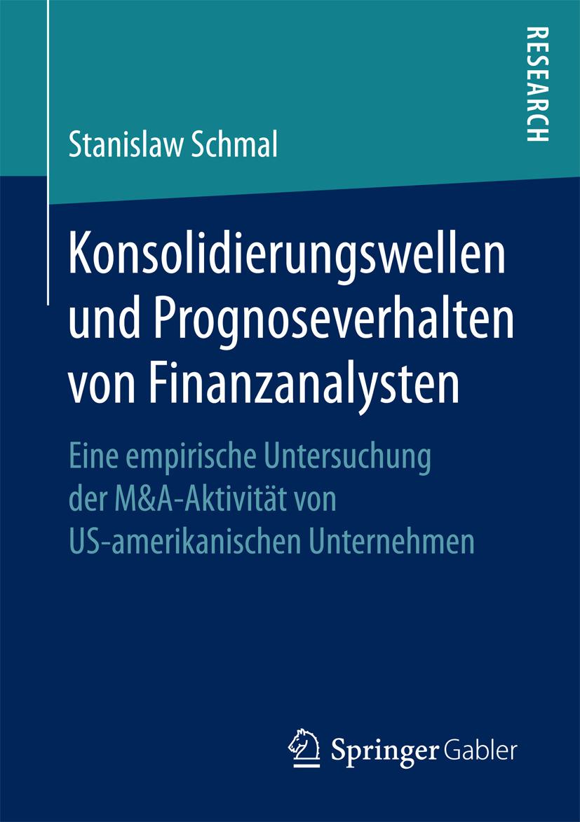 Schmal, Stanislaw - Konsolidierungswellen und Prognoseverhalten von Finanzanalysten, ebook