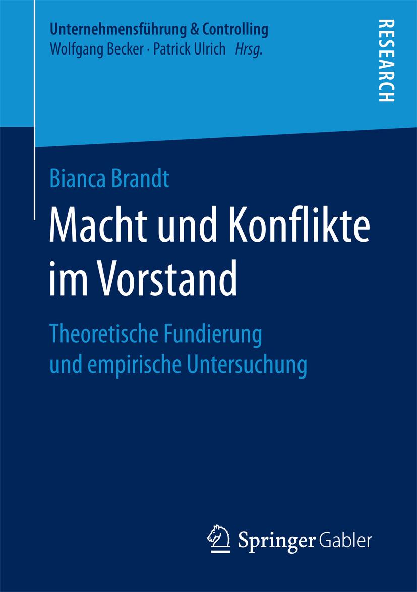Brandt, Bianca - Macht und Konflikte im Vorstand, ebook