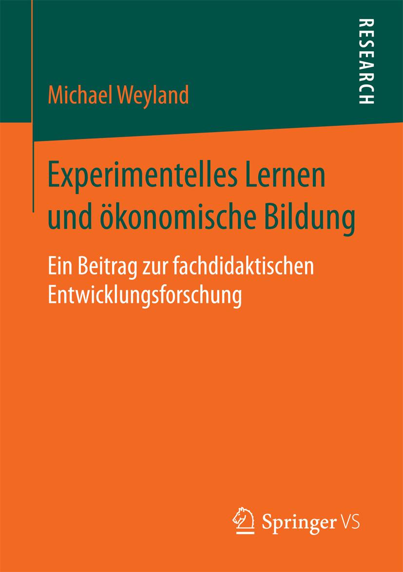 Weyland, Michael - Experimentelles Lernen und ökonomische Bildung, ebook