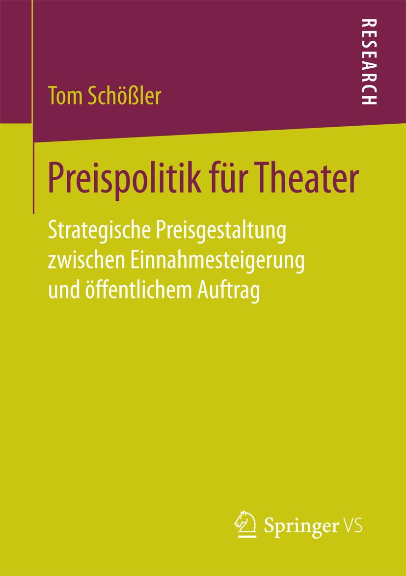 Schößler, Tom - Preispolitik für Theater, ebook