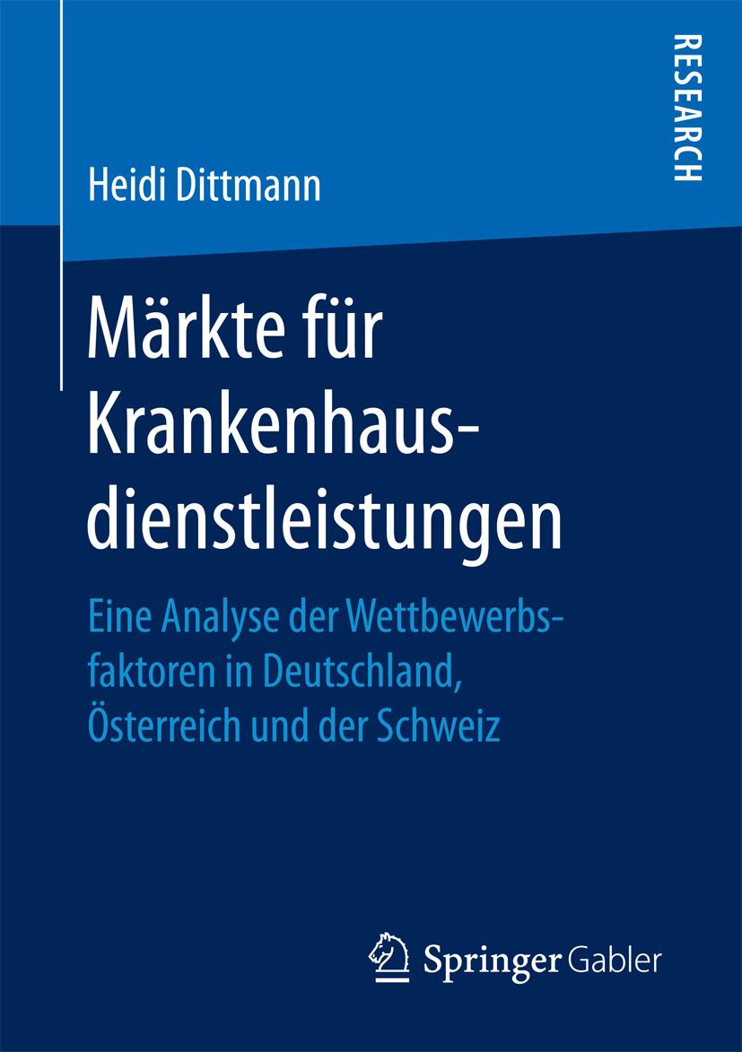 Dittmann, Heidi - Märkte für Krankenhausdienstleistungen, ebook