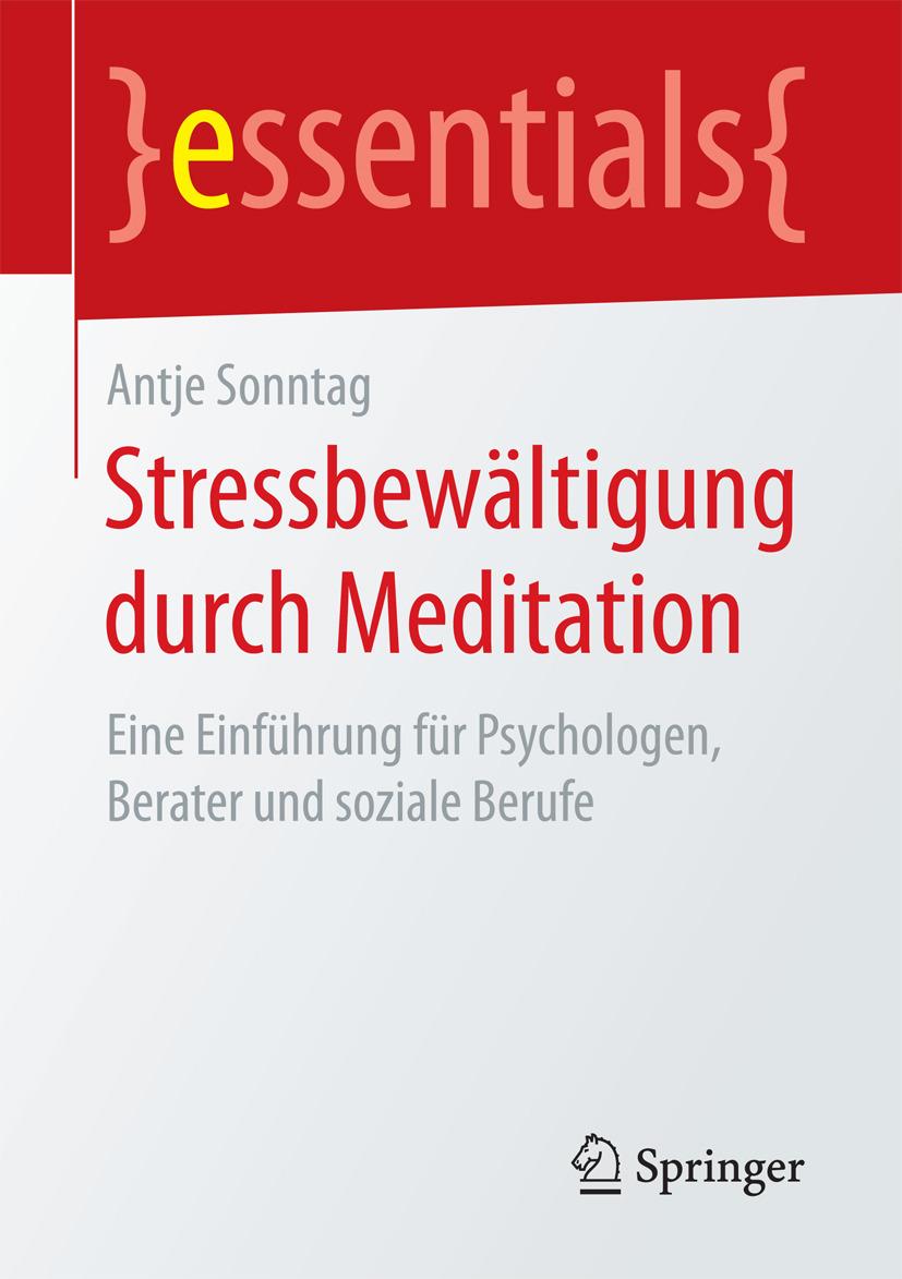Sonntag, Antje - Stressbewältigung durch Meditation, ebook