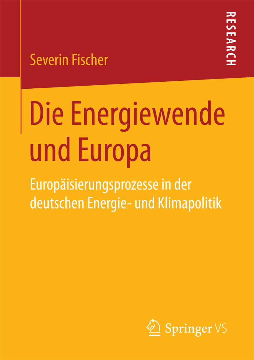Fischer, Severin - Die Energiewende und Europa, e-bok