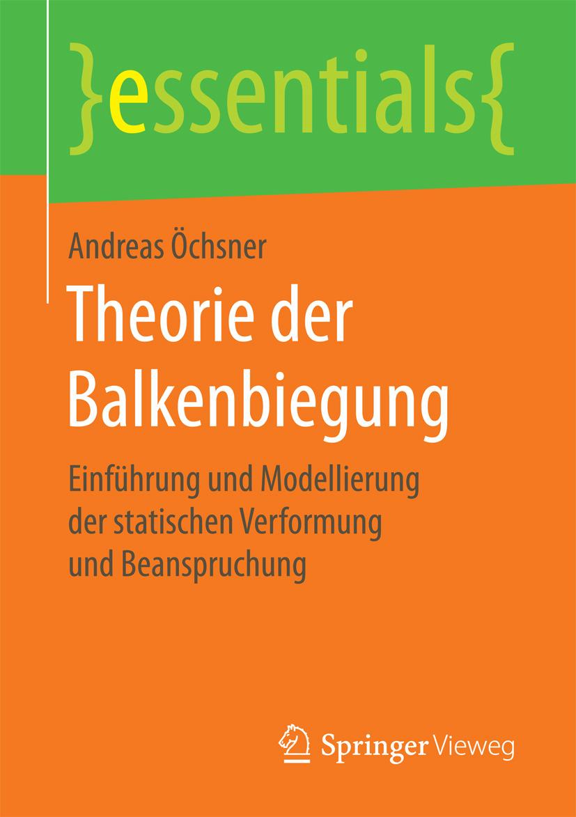 Öchsner, Andreas - Theorie der Balkenbiegung, ebook